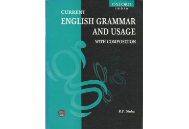CURRENT ENGLISH GRAMMAR AND USAGE. With Composition